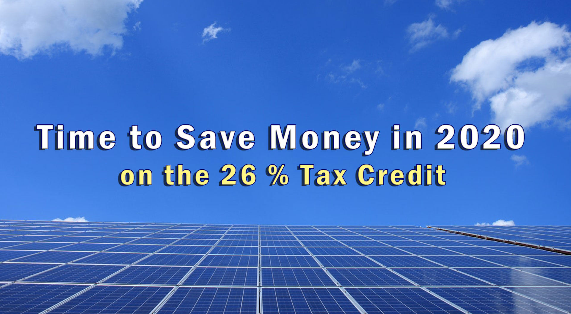 Time to Save Money in 2020 National Solar Energy